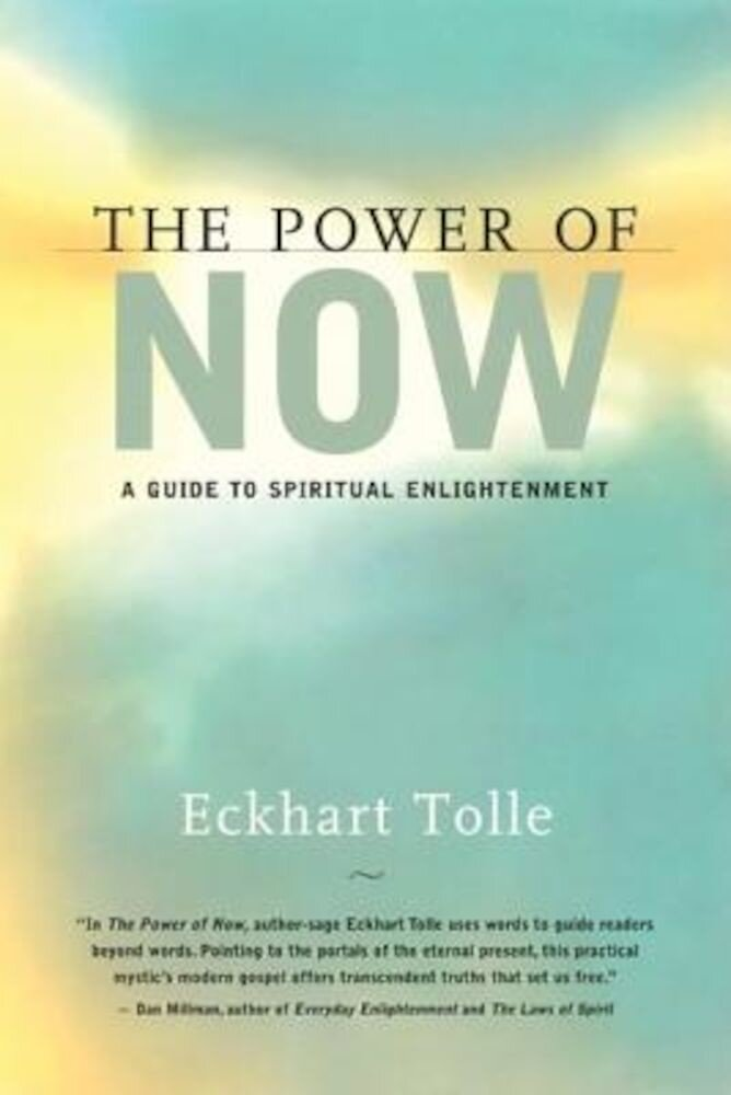 The Power of Now: A Guide to Spiritual Enlightenment, Hardcover