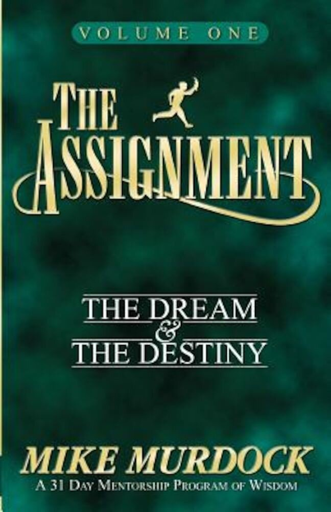 The Assignment Vol. 1: The Dream & the Destiny, Paperback