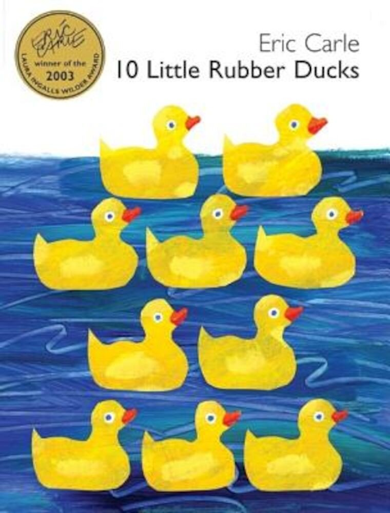 10 Little Rubber Ducks, Hardcover