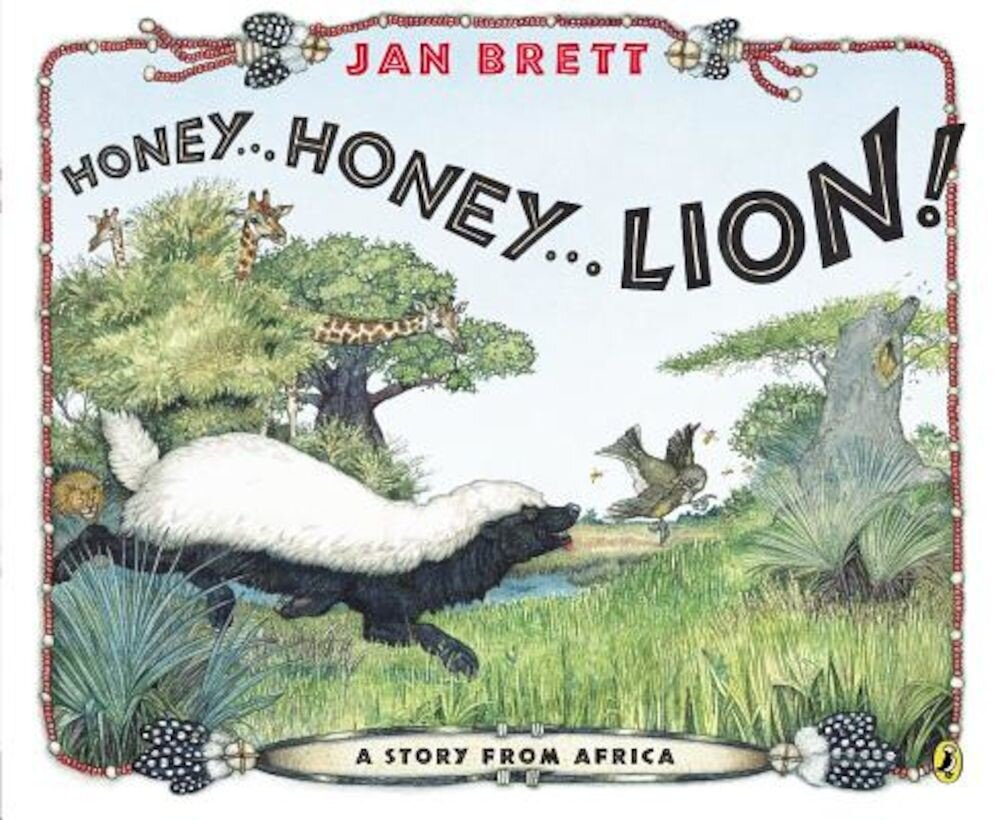 Honey...Honey...Lion!: A Story from Africa, Paperback