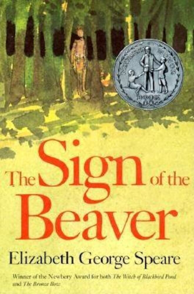 The Sign of the Beaver, Hardcover