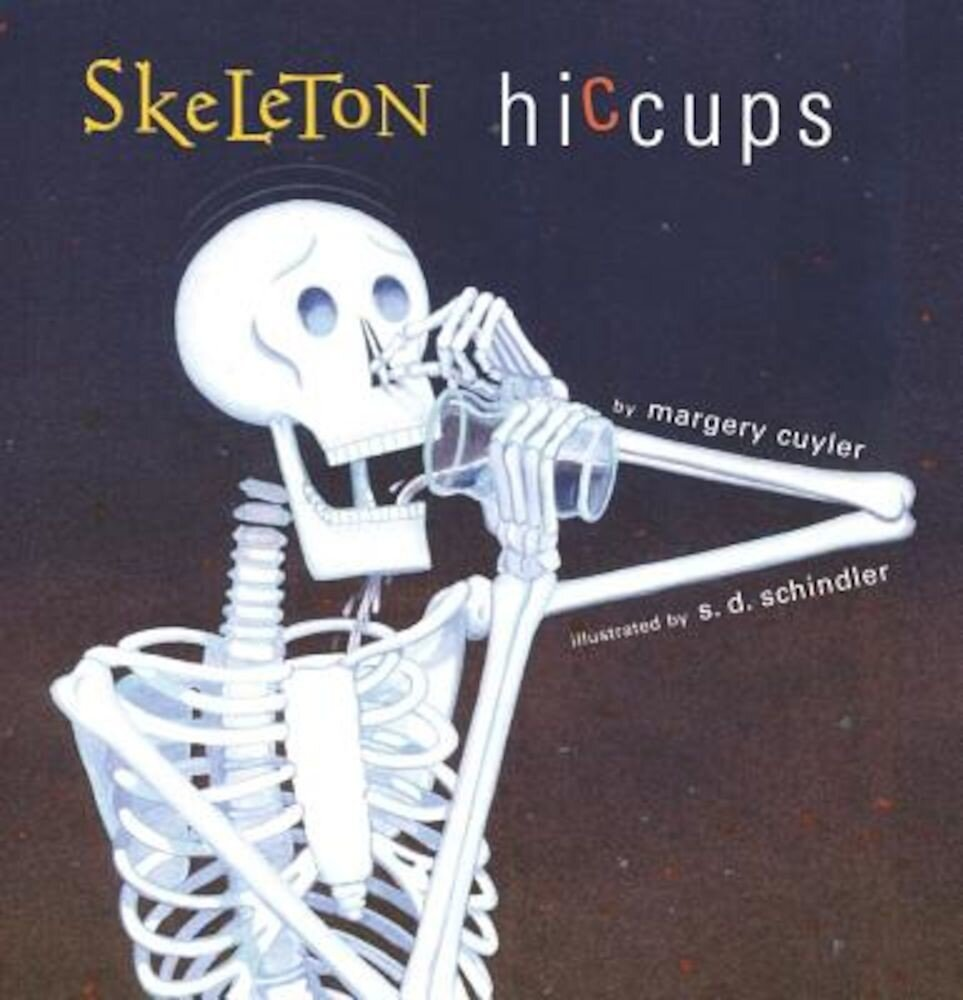 Skeleton Hiccups, Hardcover