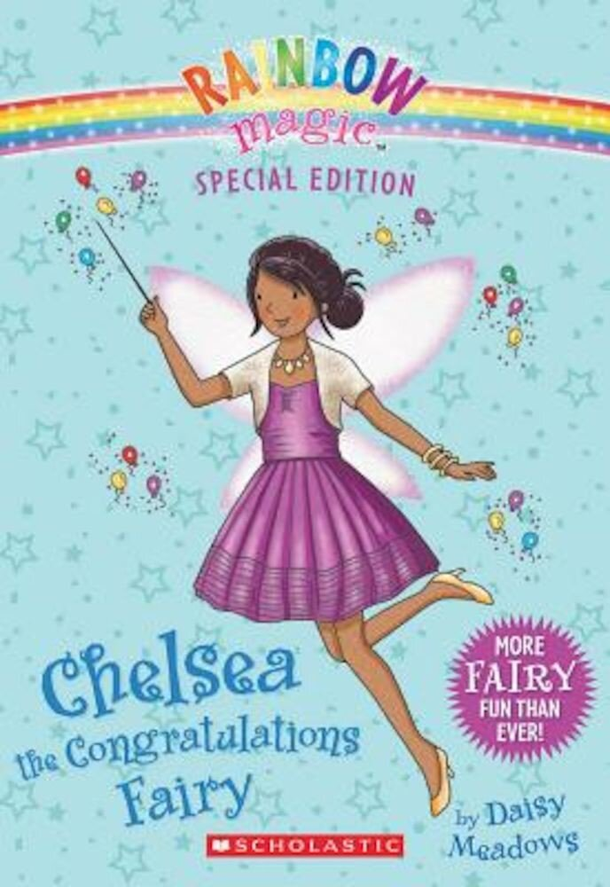Rainbow Magic Special Edition: Chelsea the Congratulations Fairy, Paperback