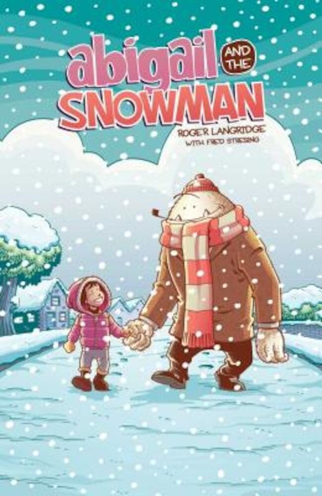 Abigail & the Snowman, Paperback