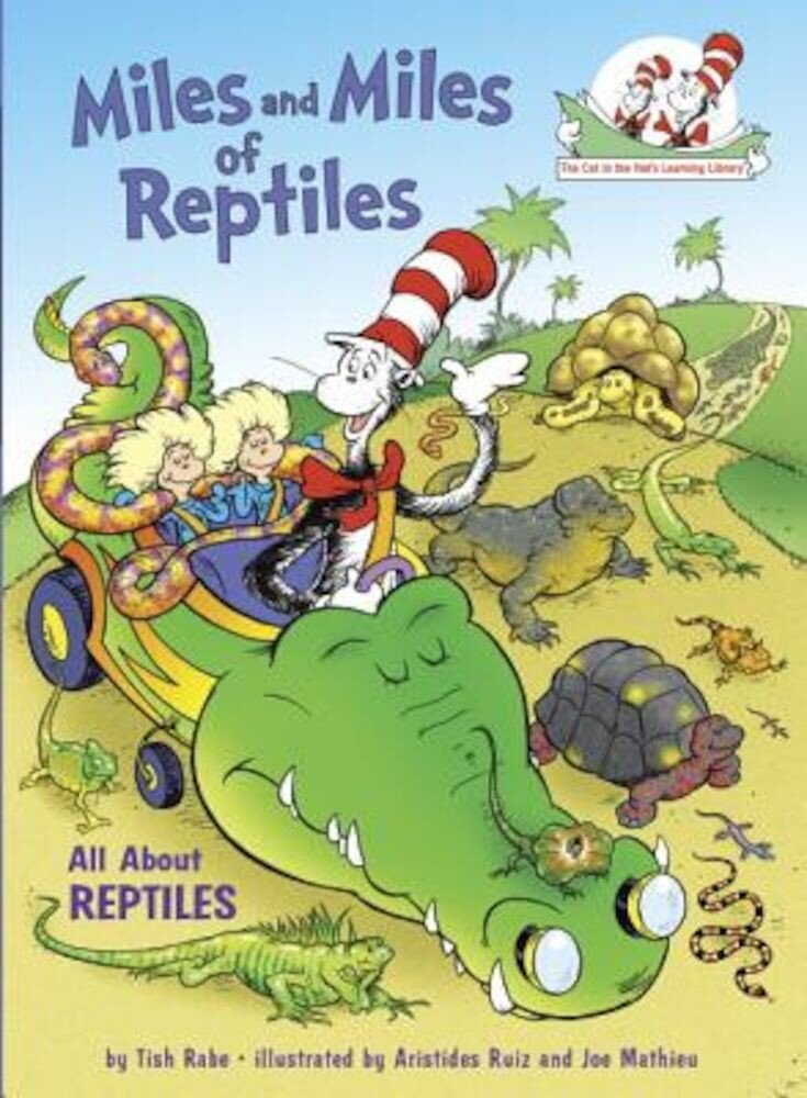 Miles and Miles of Reptiles: All about Reptiles, Hardcover