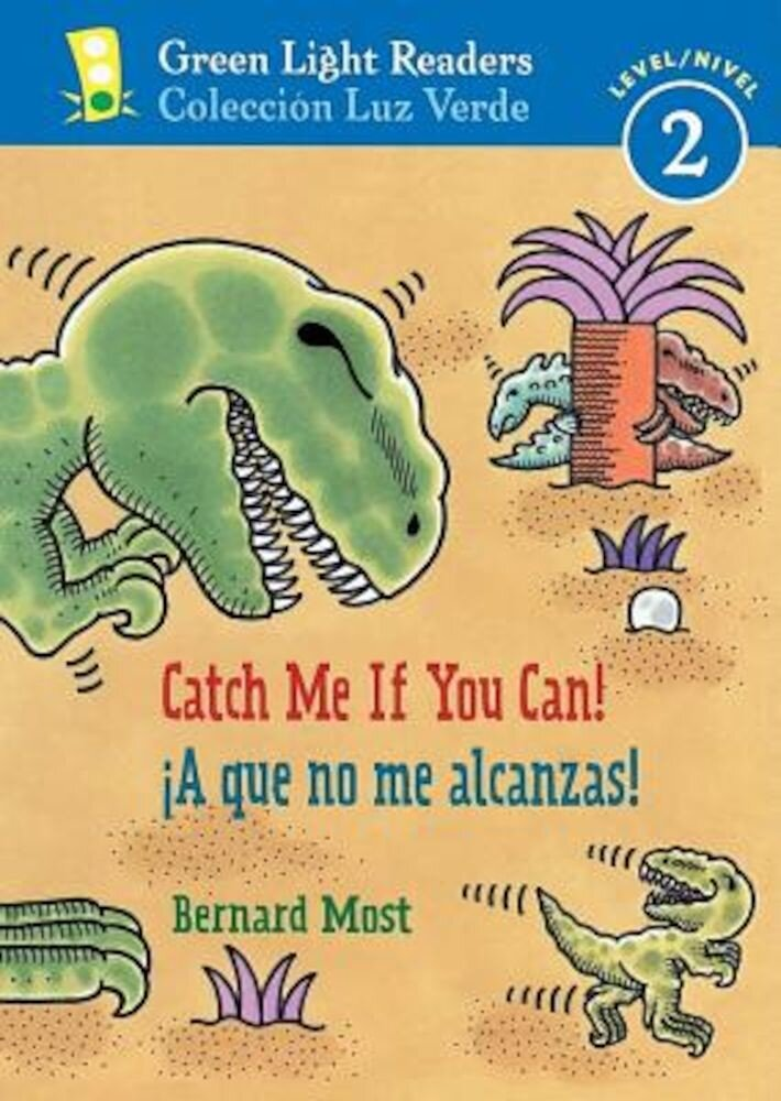 Catch Me If You Can!/A Que No Me Alcanzas!, Paperback