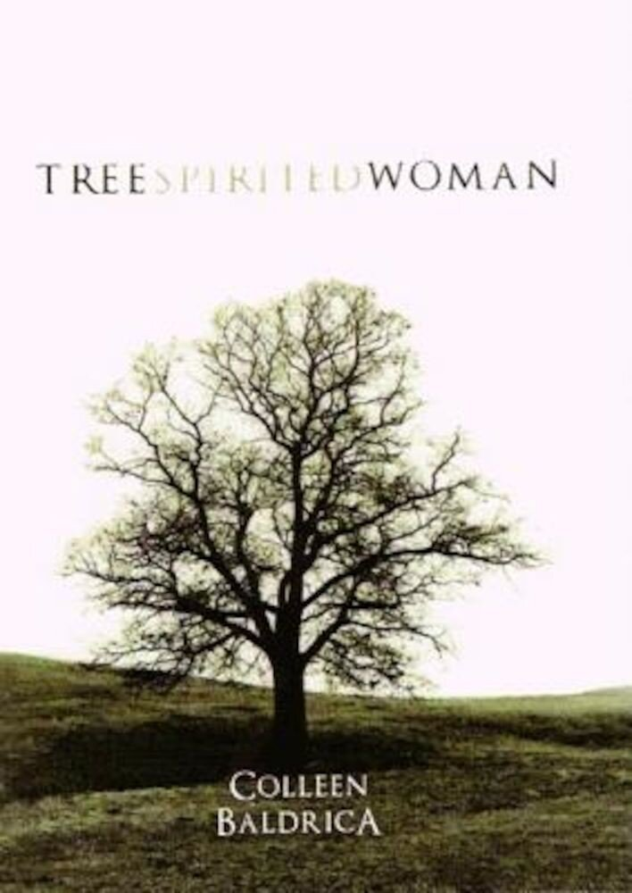 Tree Spirited Woman, Paperback