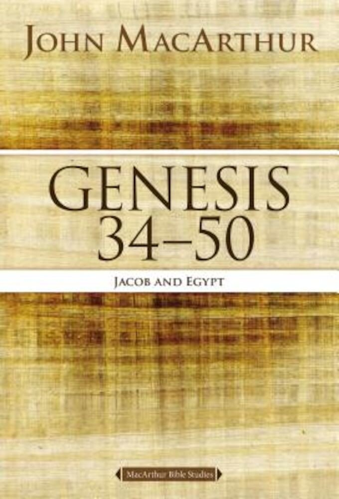 Genesis 34 to 50: Jacob and Egypt, Paperback