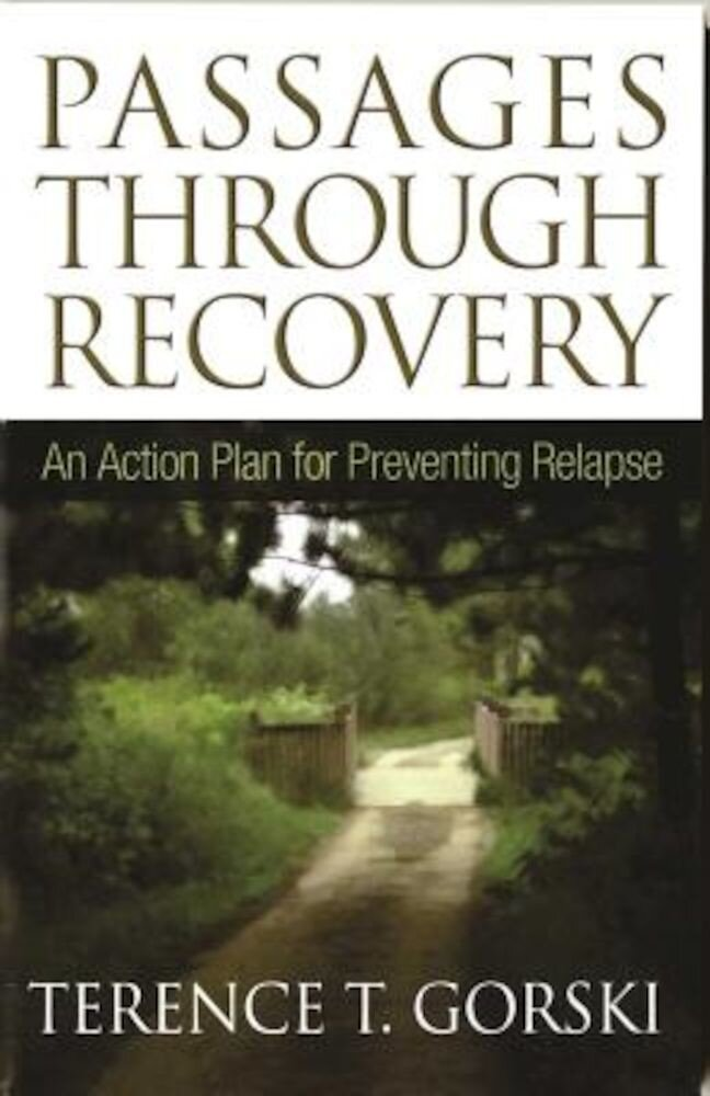 Passages Through Recovery: An Action Plan for Preventing Relapse, Paperback