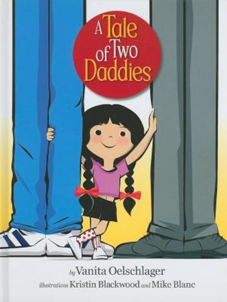 A Tale of Two Daddies, Hardcover
