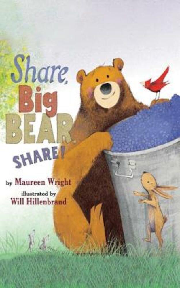 Share, Big Bear, Share!, Hardcover