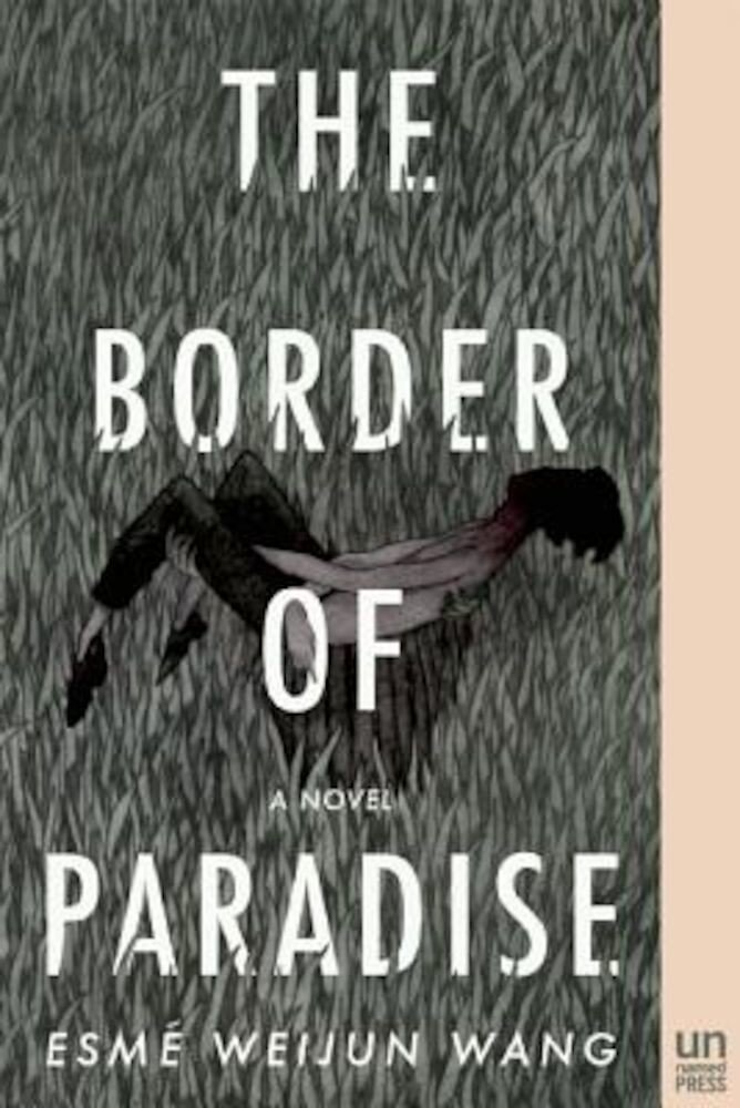 The Border of Paradise, Paperback