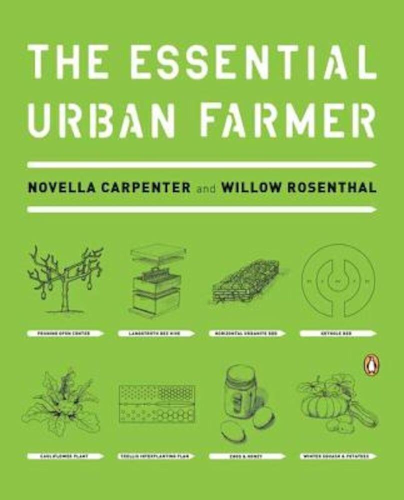 The Essential Urban Farmer, Paperback