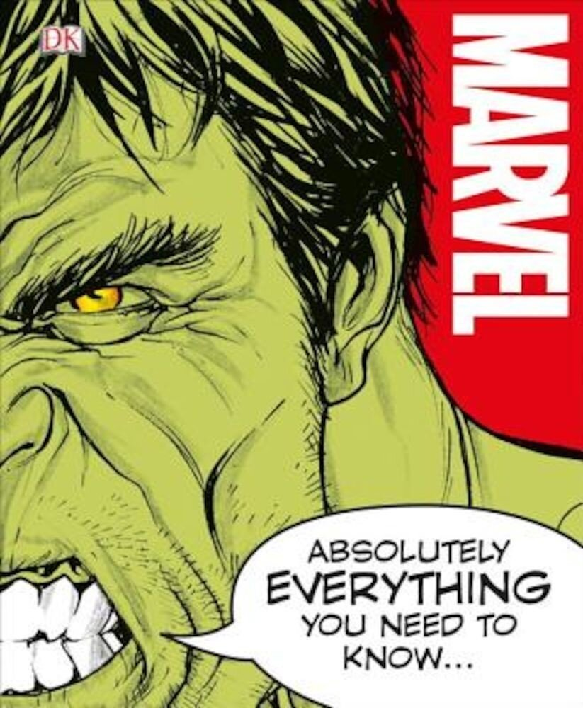 Marvel Absolutely Everything You Need to Know, Hardcover