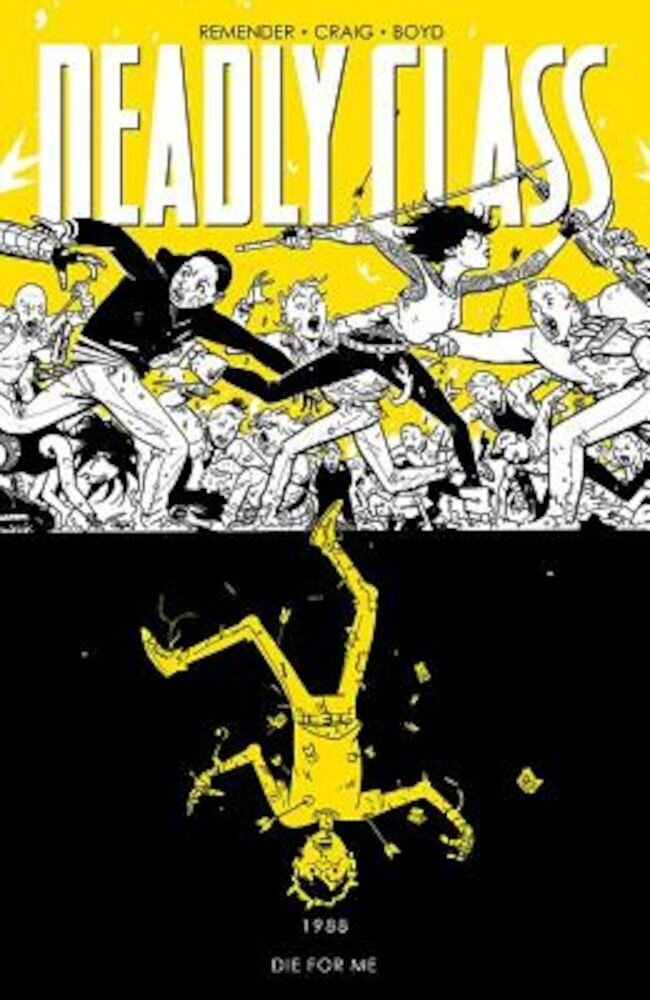 Deadly Class, Volume 4: Die for Me, Paperback