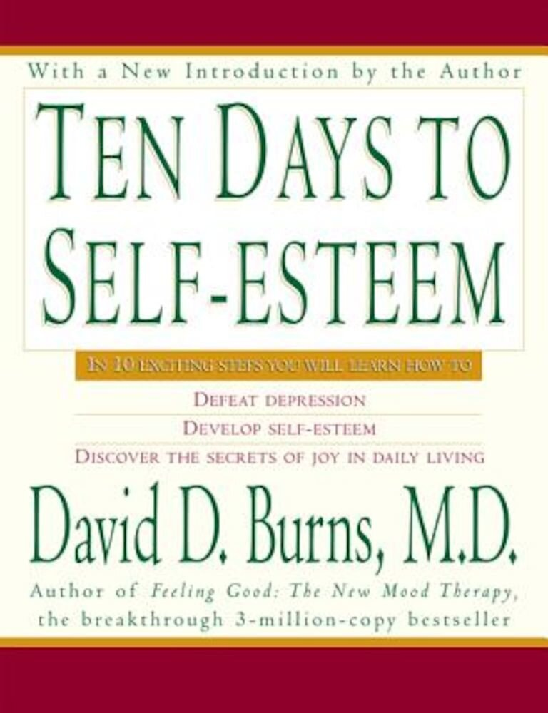 Ten Days to Self-Esteem, Paperback