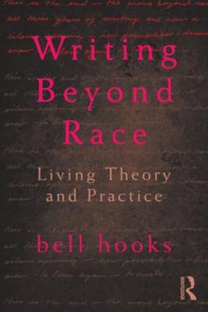 Writing Beyond Race: Living Theory and Practice, Paperback