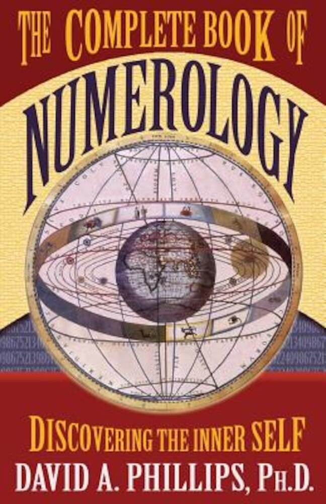 The Complete Book of Numerology: Discovering the Inner Self, Paperback