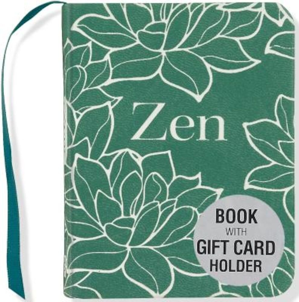 Zen (Mini Book with Gift Card Holder), Hardcover