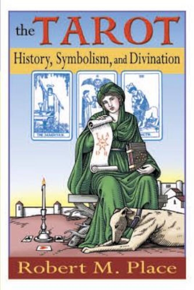 The Tarot: History, Symbolism, and Divination, Paperback