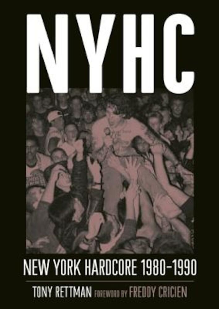 Nyhc: New York Hardcore 1980-1990, Paperback