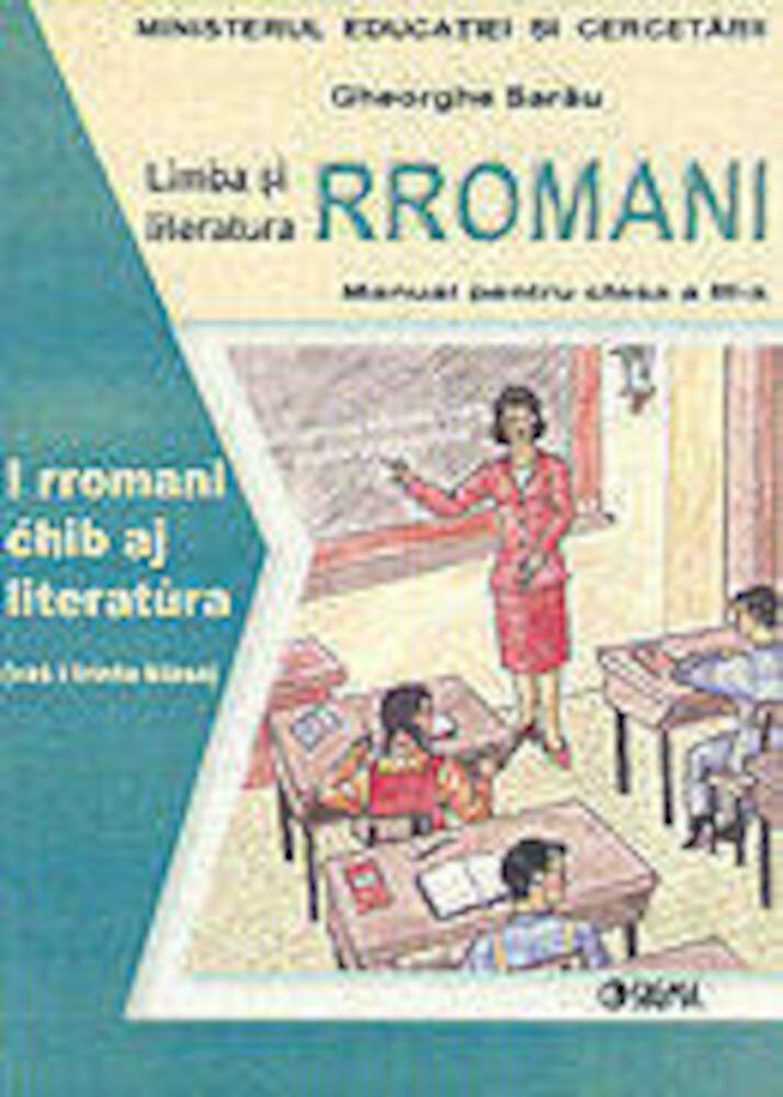 Limba si literatura rromani. Manual pentru clasa a III-a