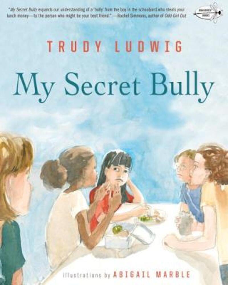 My Secret Bully, Paperback