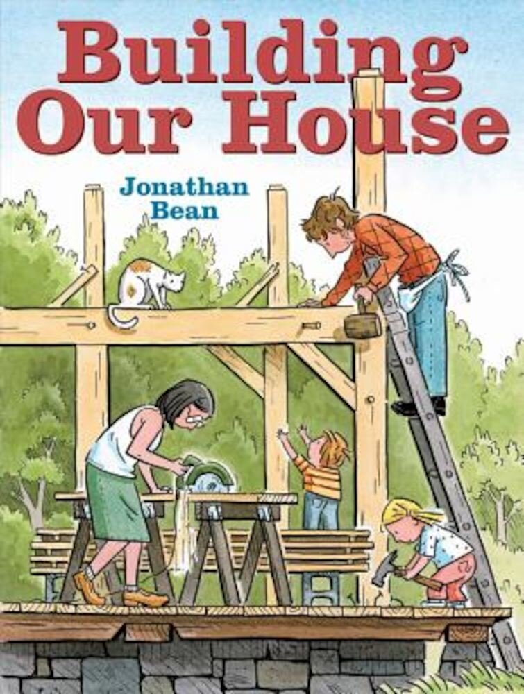 Building Our House, Hardcover