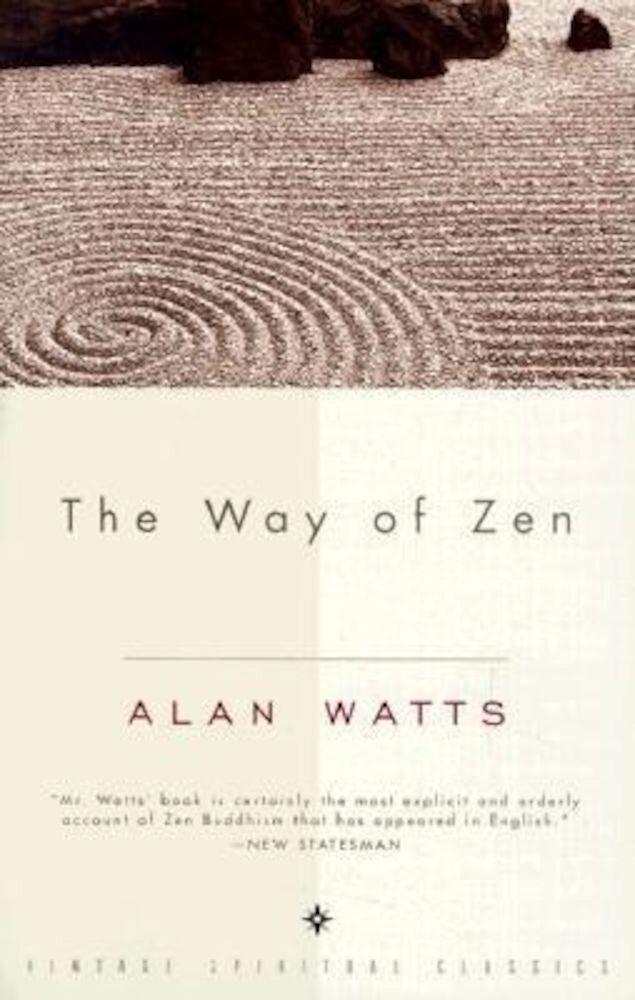 The Way of Zen =: [Zendao], Paperback