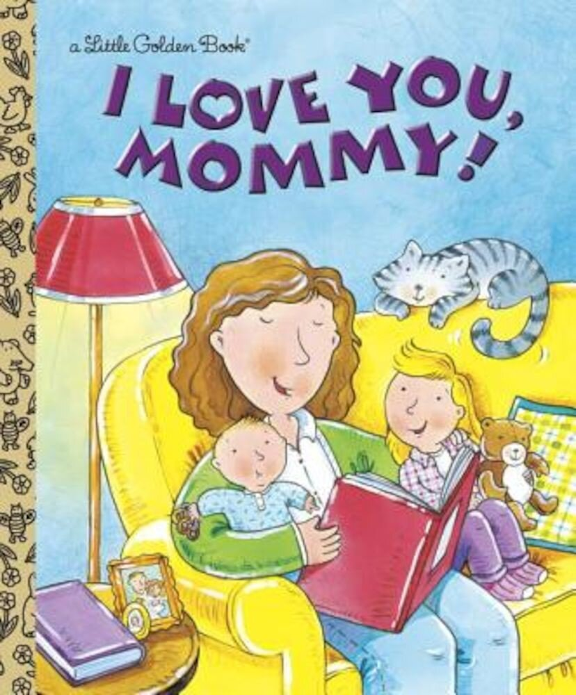 I Love You, Mommy, Hardcover
