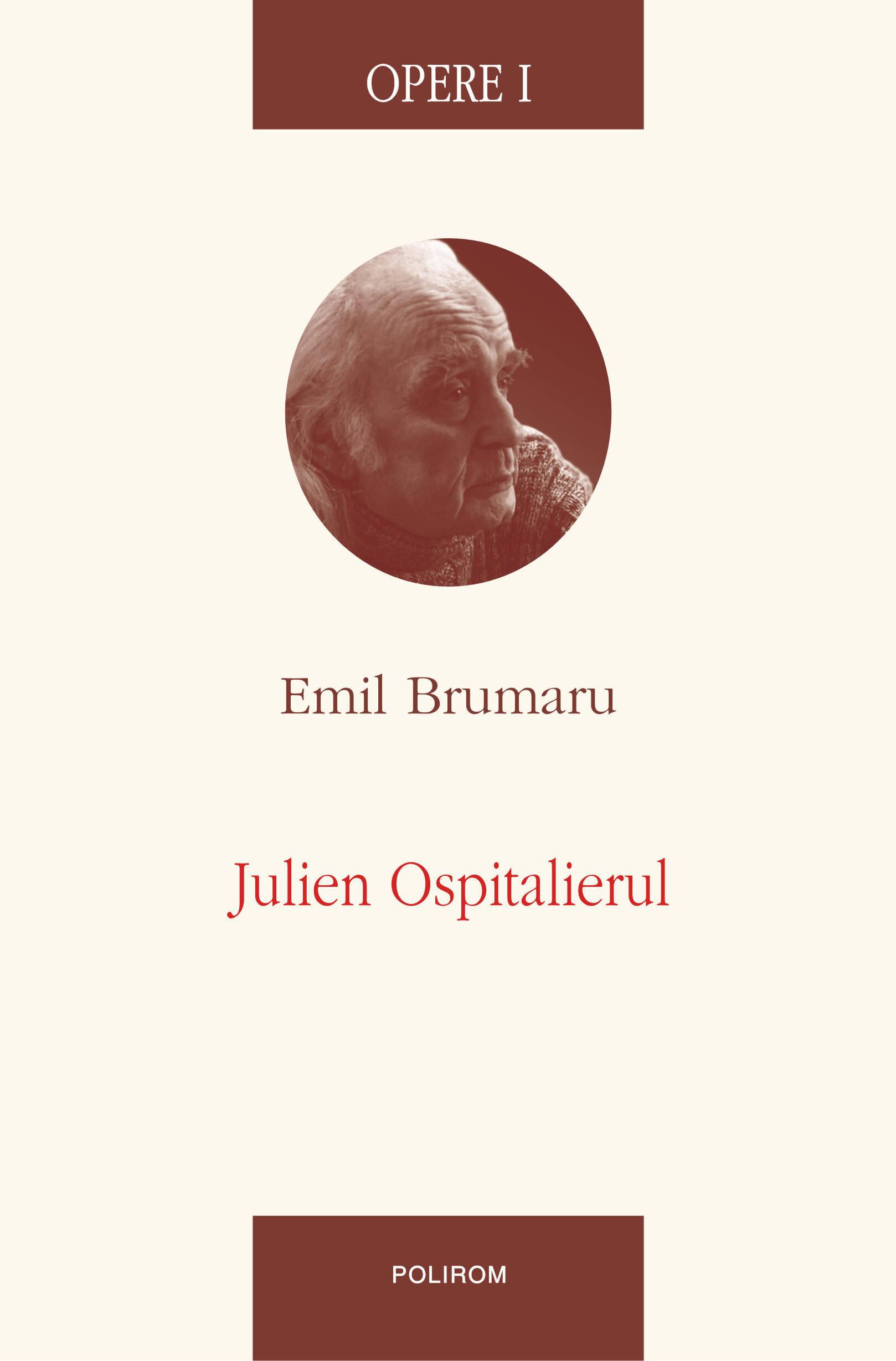 Opere I. Julien Ospitalierul (eBook)