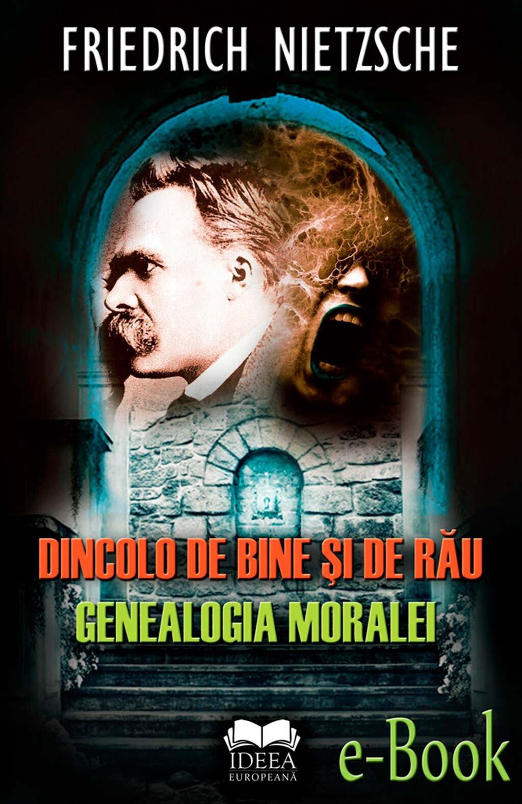 Dincolo de bine si de rau. Genealogia moralei (eBook)