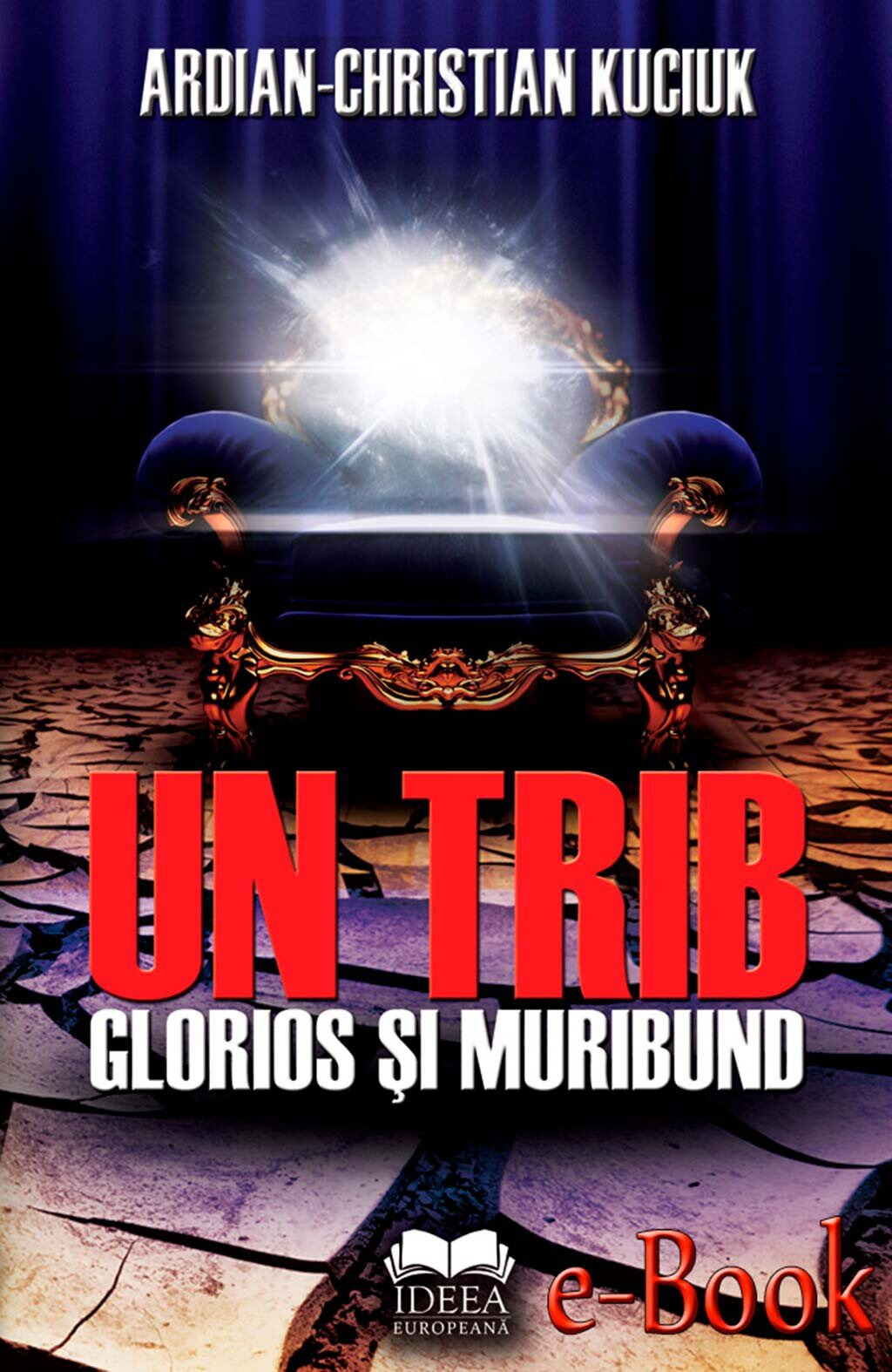 Un trib glorios si muribund (eBook)
