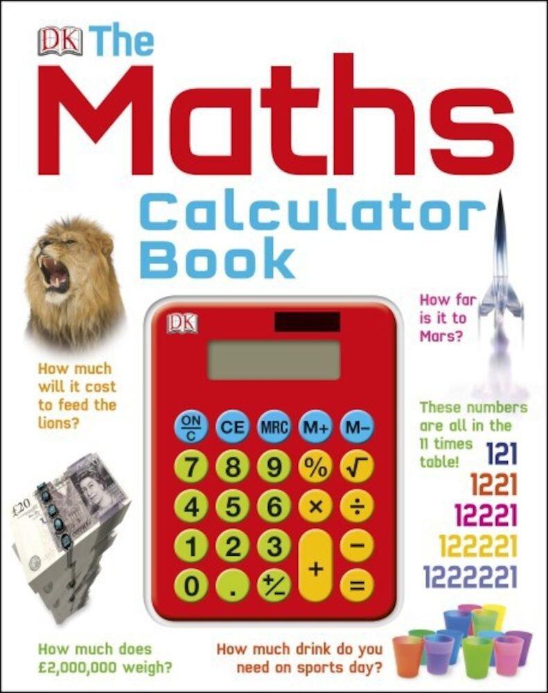 The Maths Calculator Book