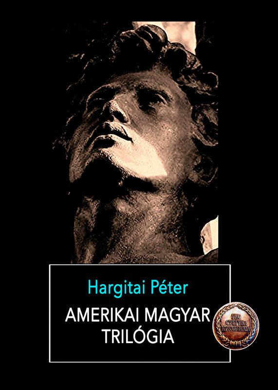 Amerikai magyar trilogia (eBook)