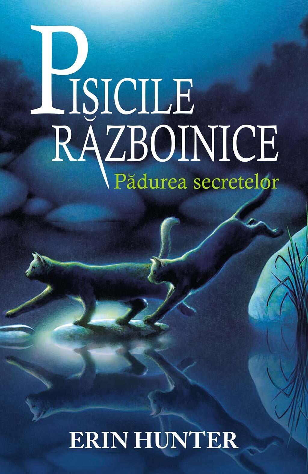 Pisicile razboinice. Cartea a III-a - Padurea secretelor (eBook)