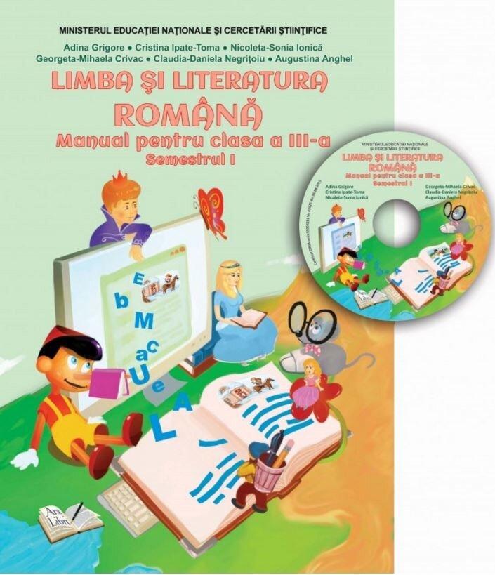 Manual limba si literatura romana, clasa a III-a, semestrul I (CD inclus)
