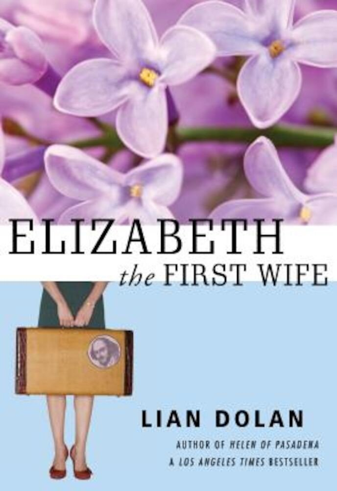 Elizabeth the First Wife, Paperback
