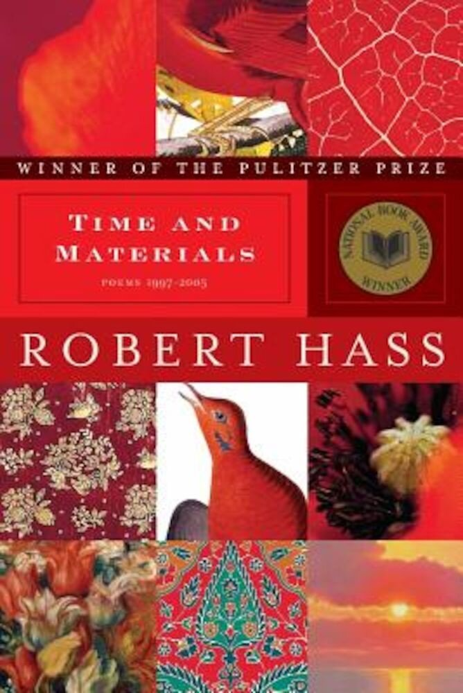 Time and Materials: Poems 1997-2005, Paperback