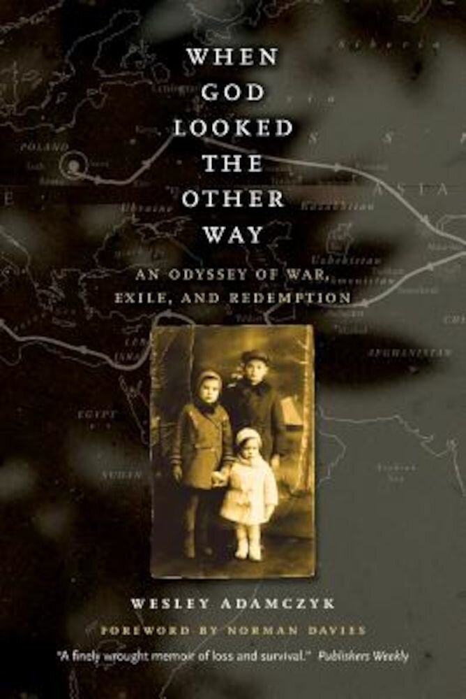 When God Looked the Other Way: An Odyssey of War, Exile, and Redemption, Paperback