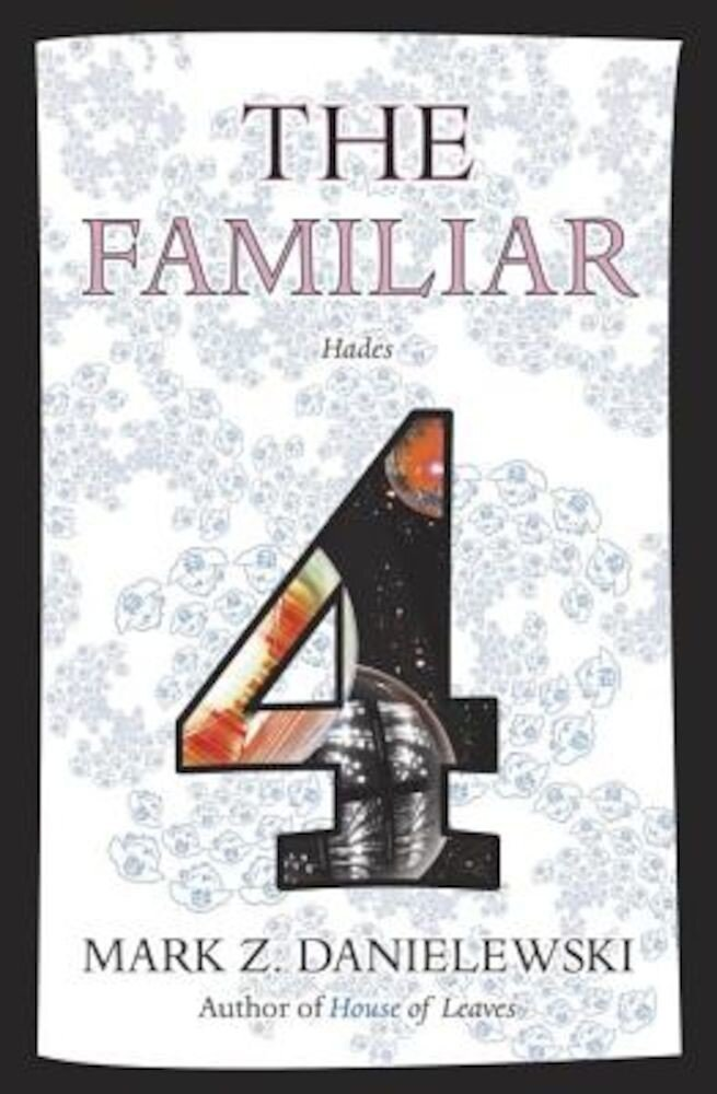 The Familiar, Volume 4: Hades, Paperback