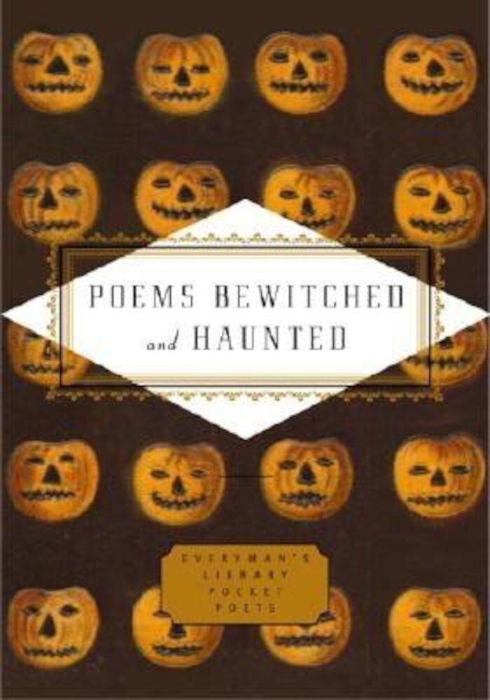 Poems Bewitched and Haunted, Hardcover