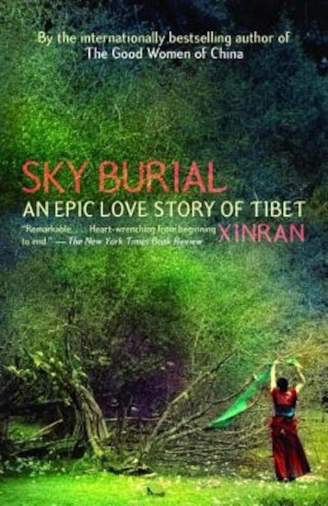 Sky Burial: An Epic Love Story of Tibet, Paperback