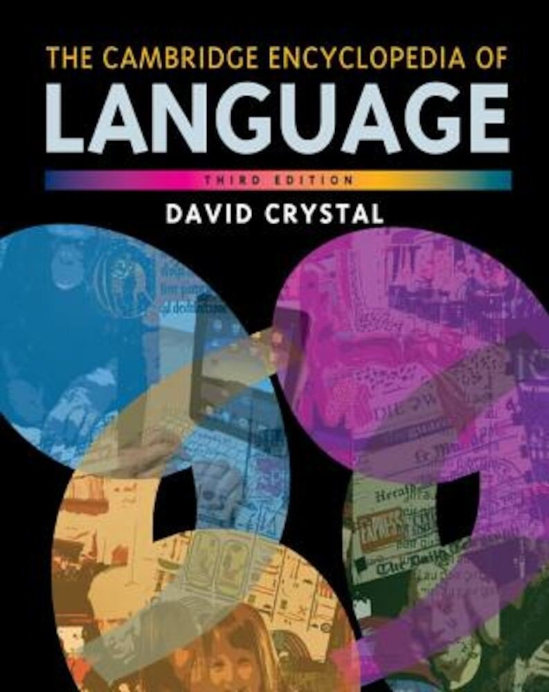 The Cambridge Encyclopedia of Language, Paperback
