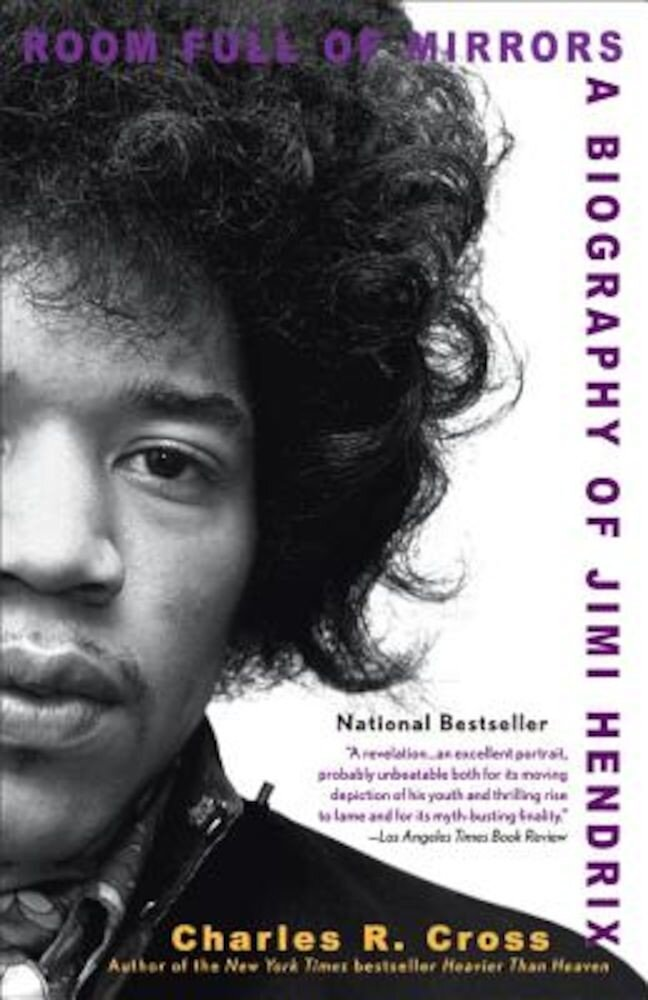Room Full of Mirrors: A Biography of Jimi Hendrix, Paperback