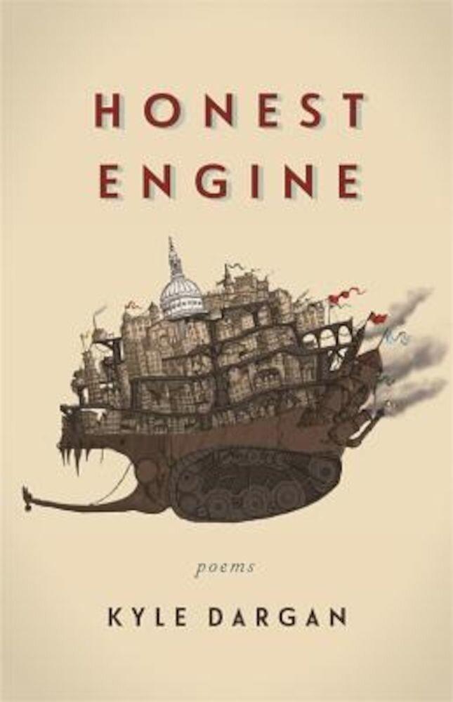 Honest Engine: Poems, Paperback