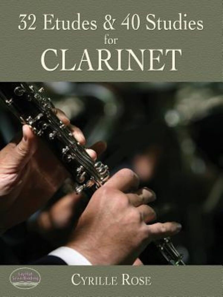 32 Etudes and 40 Studies for Clarinet, Paperback