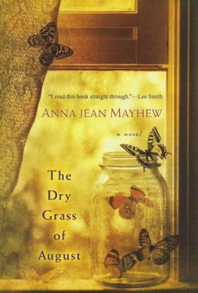 The Dry Grass of August, Paperback