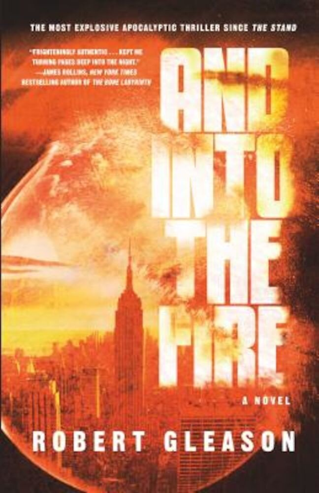 And Into the Fire, Hardcover