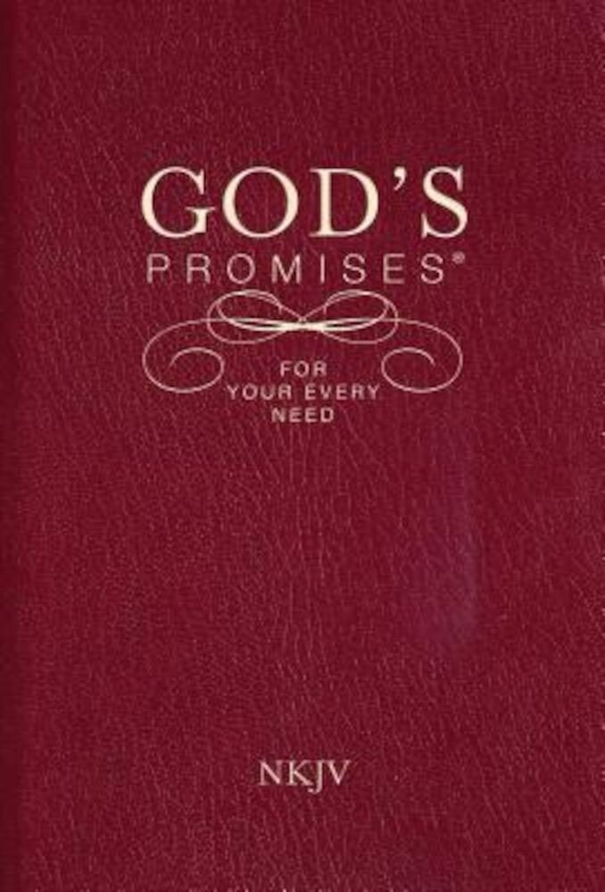 God's Promises for Your Every Need, NKJV, Paperback